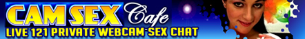 Web Cam : Cam Sex Cafe